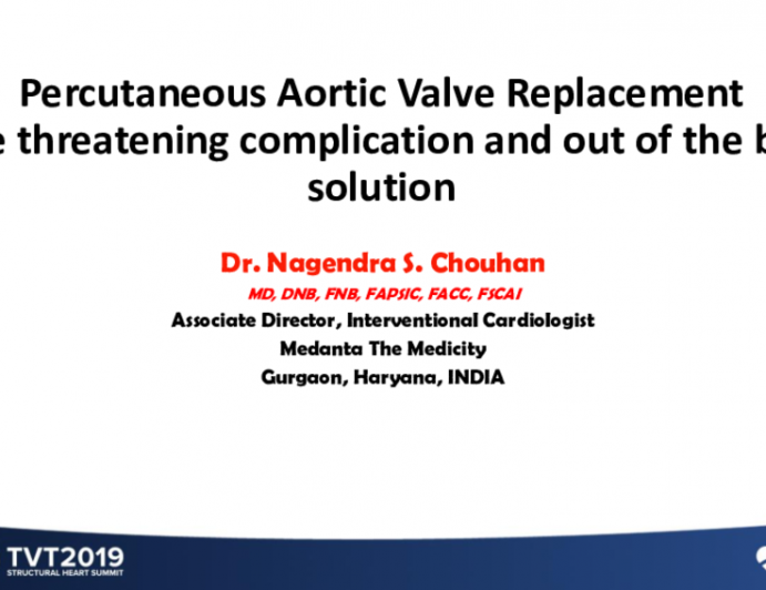 Percutaneous Aortic Valve Replacement: Life-Threatening Complication and Out-of-the-Box Solution