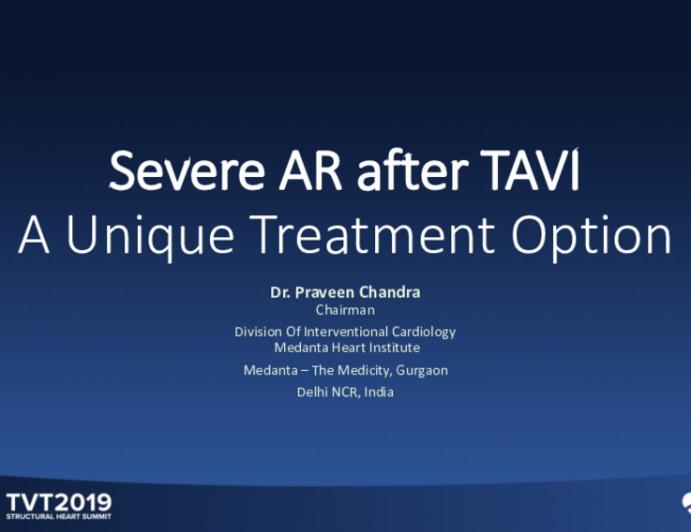 Severe AR After TAVI:A Unique Treatment Option