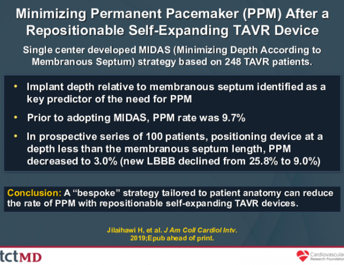 Minimizing Permanent Pacemaker (PPM) After a Repositionable Self-Expanding TAVR Device