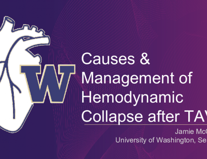 Causes & Management of Hemodynamic Collapse after TAVR