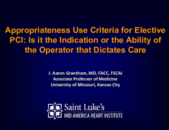 Appropriateness Use Criteria for Elective PCI: Is it the Indication or the Ability of the Operator that Dictates Care