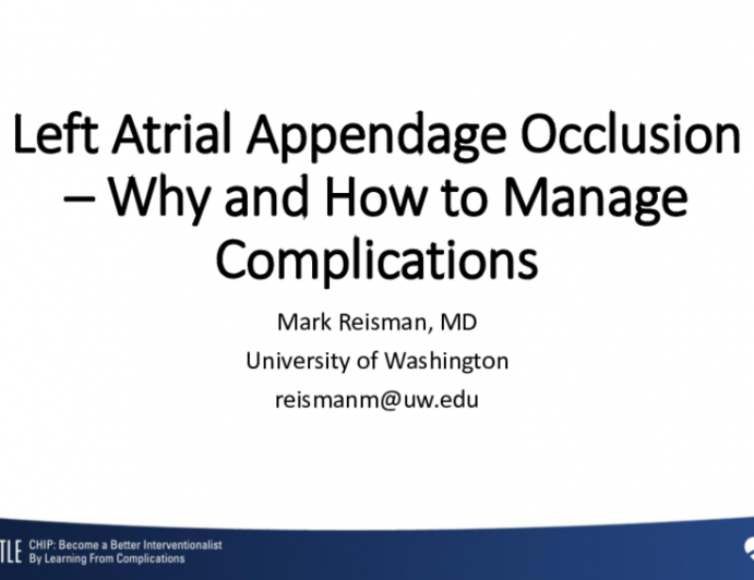 Left Atrial Appendage Occlusion – Why and How to Manage Complications
