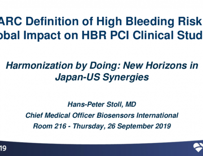 ARC Definition of High Bleeding Risk: Global Impact on HBR PCI Clinical Studies?