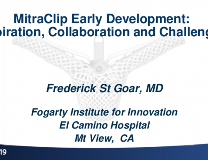Development of the MitraClip: Inspiration, Collaboration, and Challenges Overcome