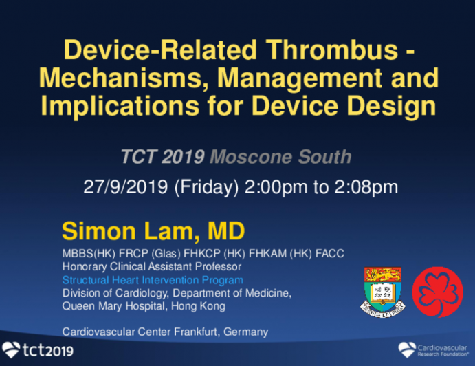 Device-Related Thrombus: Mechanisms, Management, and Implications for Device Design