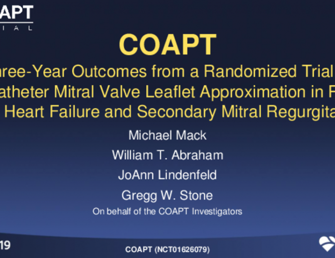 COAPT: 3-Year Outcomes From a Randomized Trial of the MitraClip in Patients With Heart Failure and Severe Secondary Mitral Regurgitation