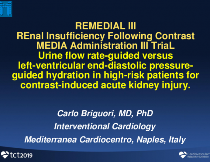 REMEDIAL III: A Randomized Trial of Urine Flow Rate-Guided vs. LVEDP-Guided Hydration in Patients at High Risk for Contrast Nephropathy
