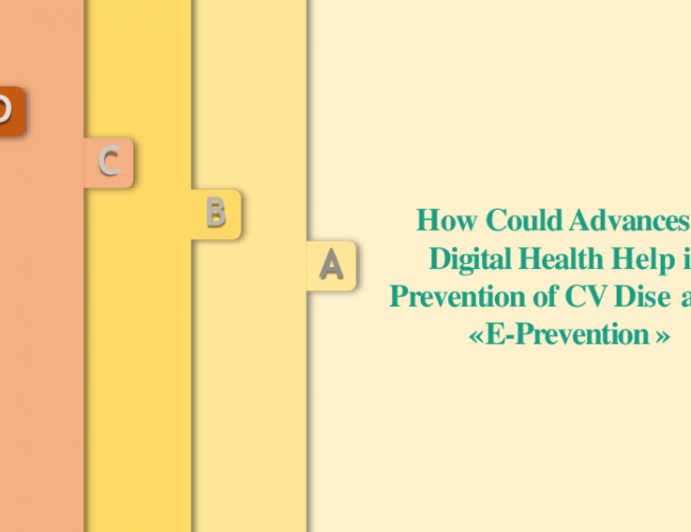 How Could Advances in Digital Health Help in the Prevention of CV Diseases?: E-Prevention
