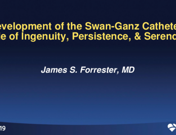 Development of the Swan-Ganz Catheter: A Tale of Serendipity, Ingenuity, and Chance
