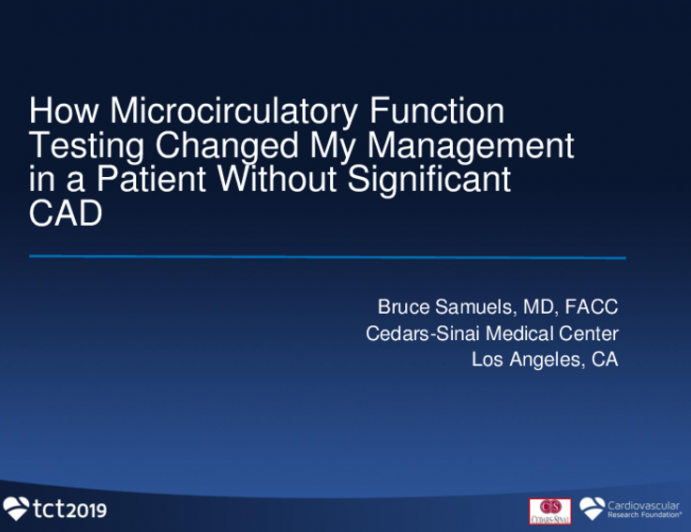 Case 2: How Microcirculatory Function Testing Changed My Management in a Patient Without Significant CAD
