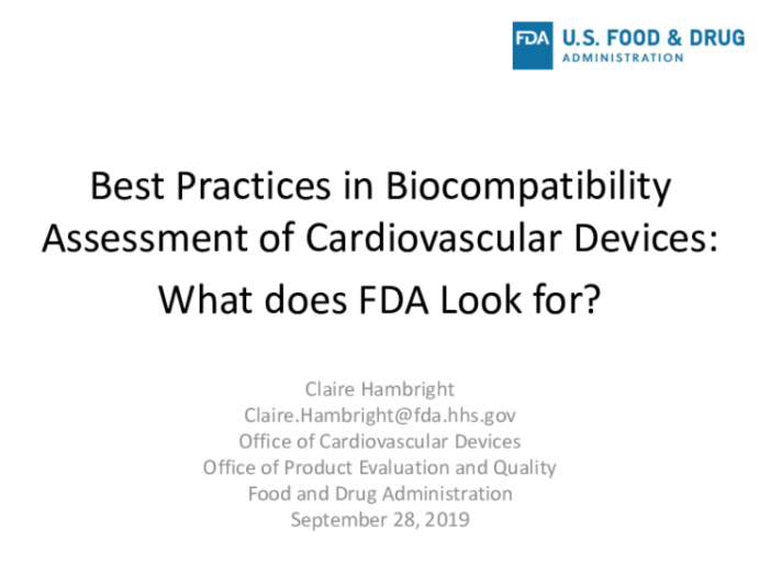 Best Practices in Biocompatibility Assessment of Cardiovascular Devices: What Does the FDA Look For?