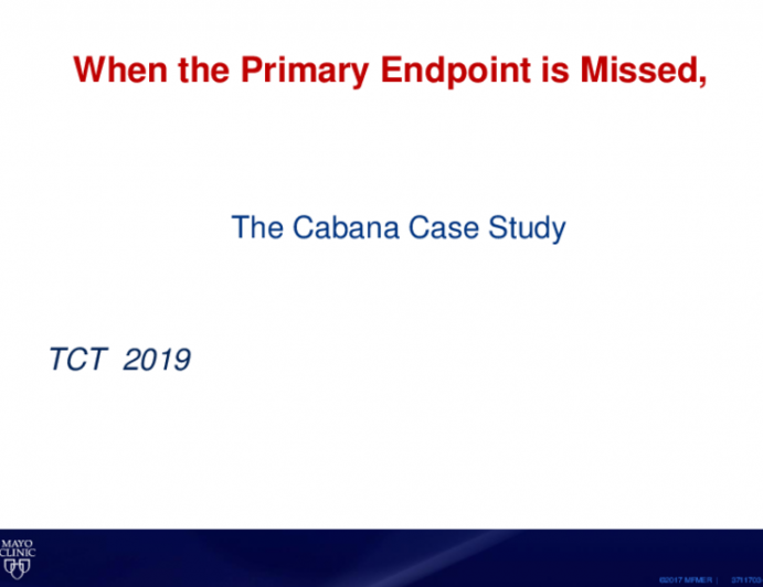 When the Primary Endpoint Is Missed: The CABANA Case Study