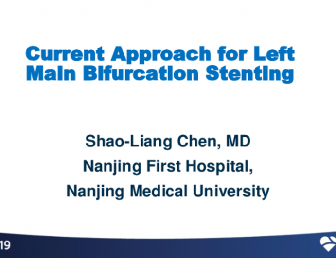Keynote Lecture 1: Current Approach for Left Main Bifurcation Stenting