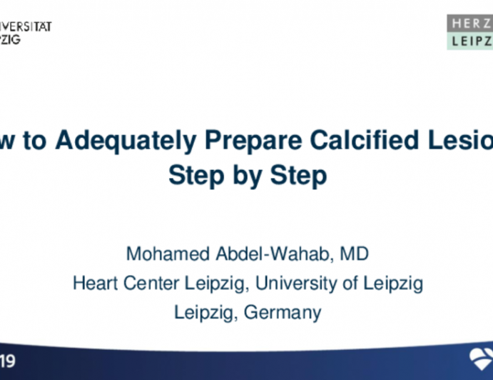 How to Adequately Prepare Calcified Lesions, Step by Step