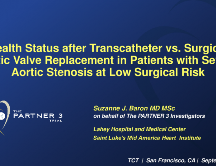 PARTNER 3: Health Status Outcomes From a Randomized Trial of Transcatheter vs. Surgical Aortic Valve Replacement in Patients With Severe Aortic Stenosis at Low Surgical Risk