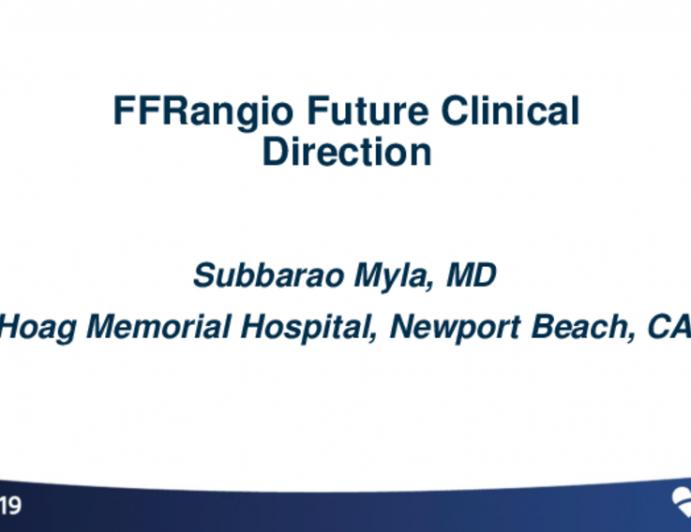 FFRangio – Future Clinical Direction