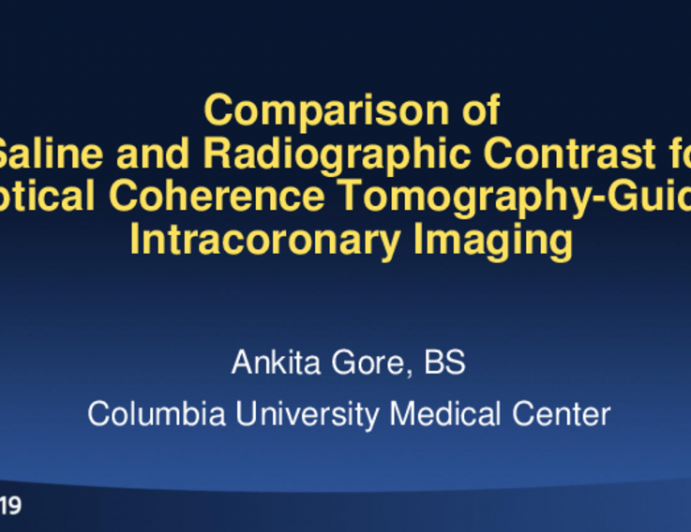 TCT 50: Comparison of Saline and Radiographic Contrast for Optical Coherence Tomography-Guided Intracoronary Imaging
