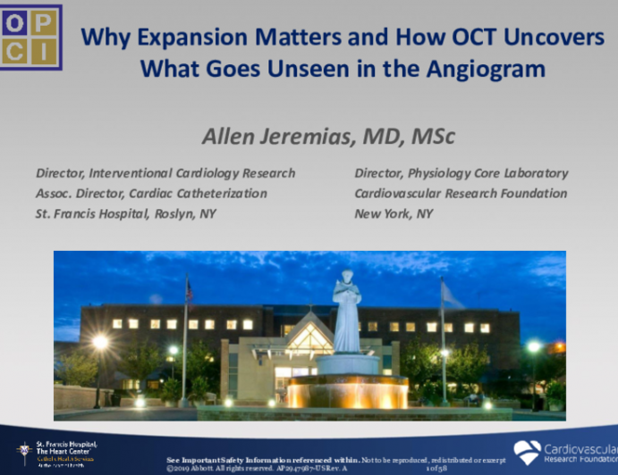 Why Expansion Matters and How OCT Uncovers What Goes Unseen in the Angiogram