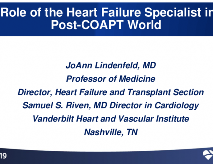 Role of Heart Failure Specialist in the Post-COAPT World