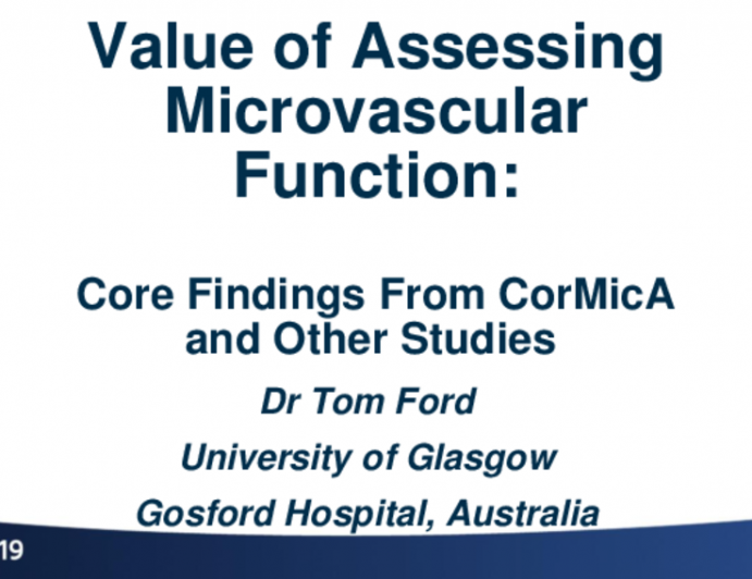 Value of Assessing Microvascular Function: Core Findings From CorMica and Other Studies