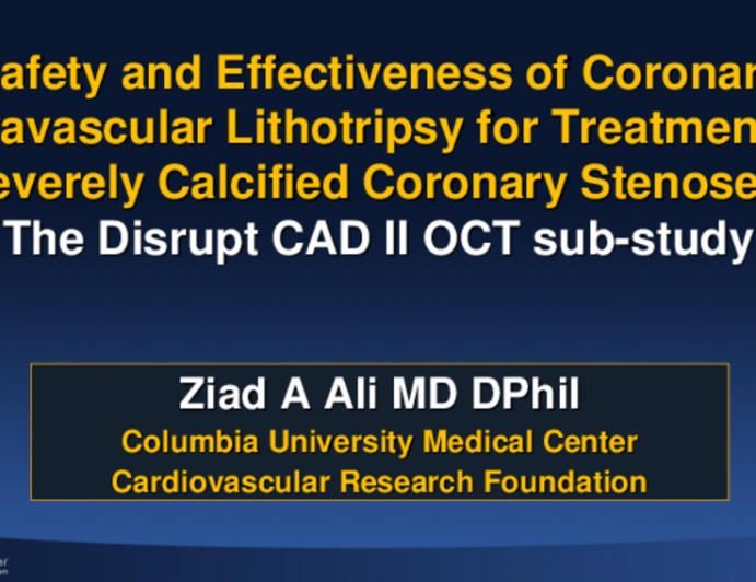 TCT 27: Safety and Effectiveness of Coronary Intravascular Lithotripsy for Treatment of Severely Calcified Coronary Stenoses: The Disrupt CAD II study