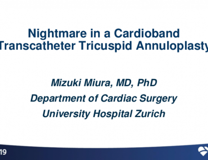 Second Place Winner Case:Nightmare in a Cardioband Transcatheter Tricuspid Annuloplasty