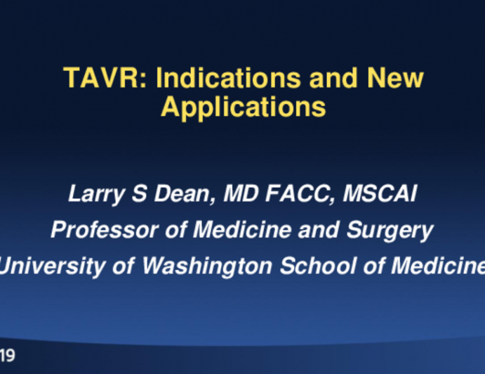 TAVR: Indications and New Applications