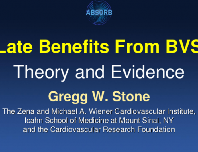 Late Benefits From BVS: Theory and Evidence