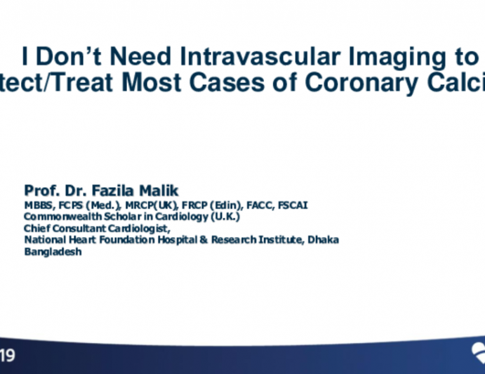 Flash Debate 1: I Don't Need Intravascular Imaging to Detect/Treat Most Cases of Coronary Calcium!