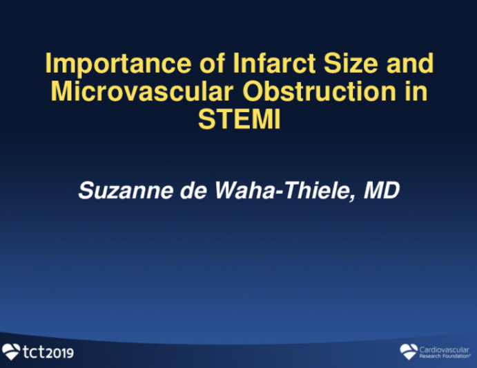 Importance of Infarct Size and Microvascular Obstruction in STEMI