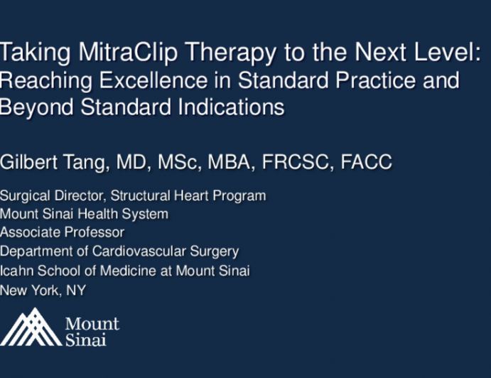 Taking MitraClip Therapy to the Next Level: Reaching Excellence in Standard Practice and Beyond Standard Indications