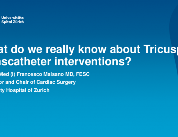 What Do We Really Know About Transcatheter Tricuspid Intervention?