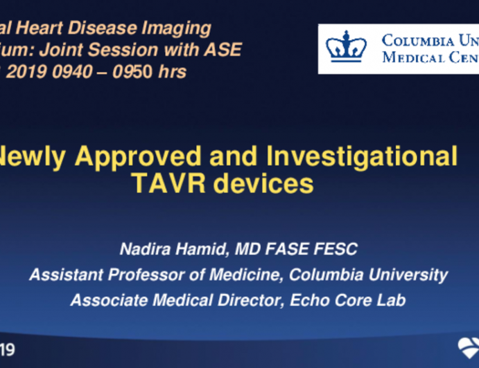 New Approved and Investigational TAVR Devices