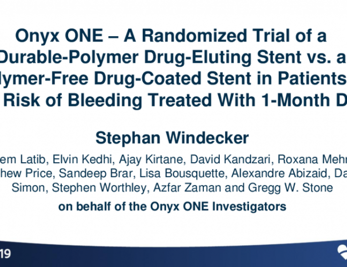 Onyx ONE: A Randomized Trial of a Durable-Polymer Drug-Eluting Stent vs. a Polymer-Free Drug-Coated Stent in Patients at High Risk of Bleeding Treated With 1-Month DAPT