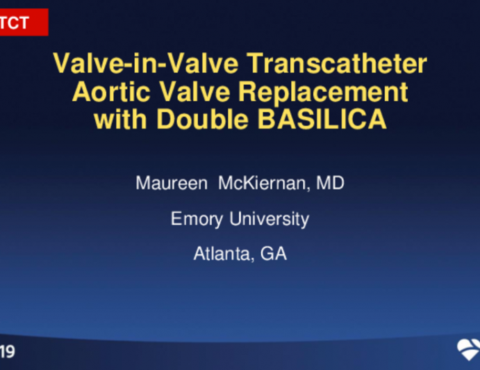 Case-Based Heart Team Presentations - Case #1: Complex TAVR ?— Bioprosthetic Valve Failure