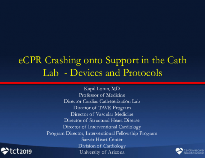 eCPR Crashing Onto Support in the Cath Lab: Devices and Protocols