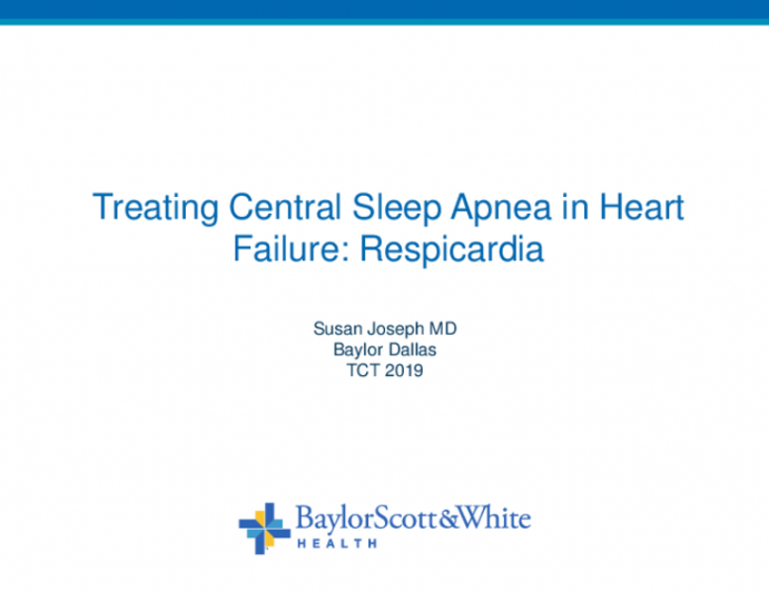 Treating Central Sleep Apnea in CHF: Respicardia