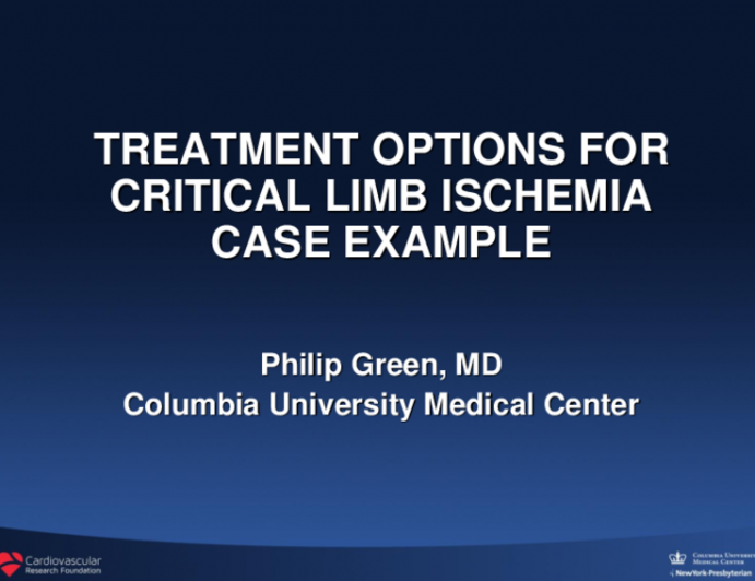 Session III: Peripheral Hot Topics - What Are My Options to Treat CLI?