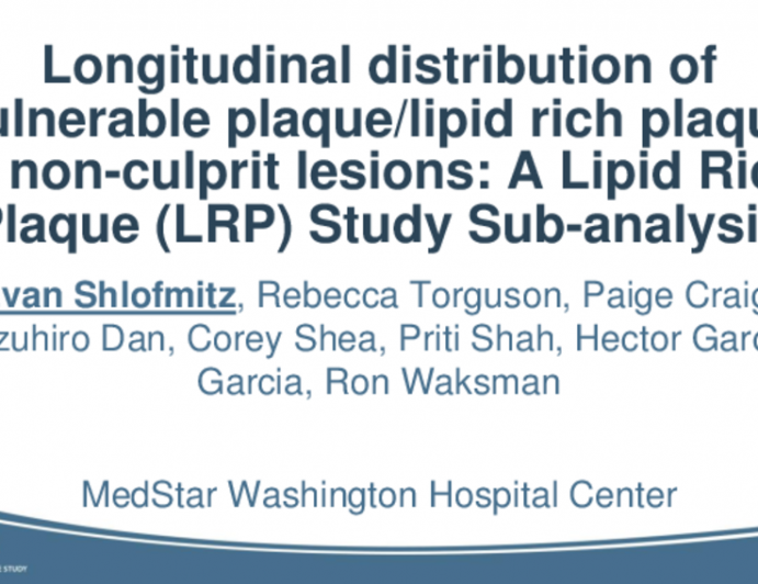 TCT 16: Longitudinal Distribution of Lipid Rich Plaque in Nonculprit Lesions: A Lipid Rich Plaque (LRP) Study Sub-analysis