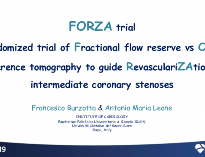 FORZA: A Randomized Trial of Fractional Flow Reserve vs. Optical Coherence Tomography to Guide Revascularization of Intermediate Coronary Stenoses