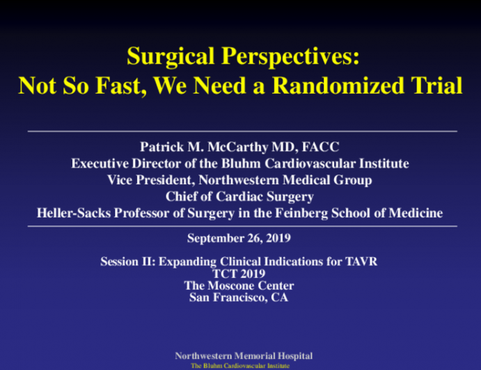 Making the Case for… - Surgical Perspectives: Not So Fast, We Need a Randomized Trial!