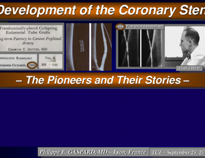 Development of the Coronary Stent: The Pioneers and Their Stories