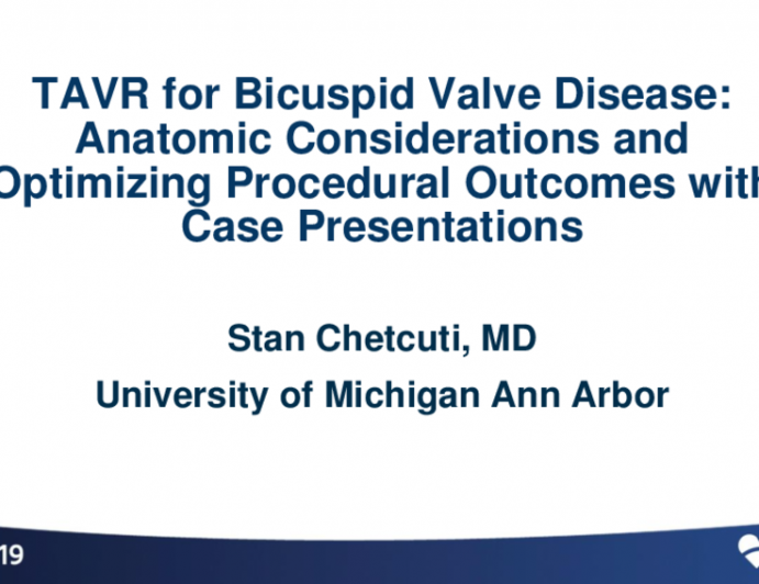 Making the Case for… - Anatomic Considerations and Optimizing Procedural Outcomes With Case Presentations