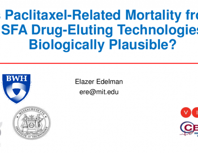 Is Paclitaxel-Related Mortality From SFA Drug-Eluting Technologies Biologically Plausible?