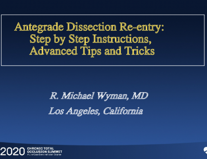 Antegrade Dissection Re-Entry: Step-by-Step Instructions, Advanced Tips and Tricks