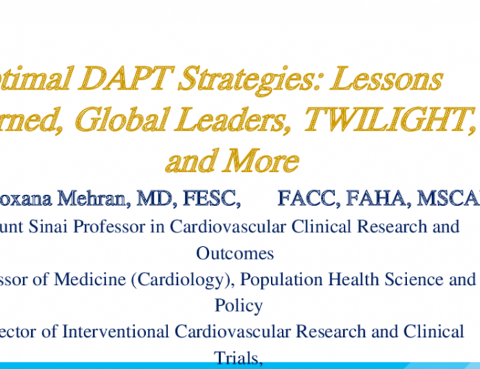 Optimal DAPT Strategies: Lessons Learned, Global Leaders, TWILIGHT, and More