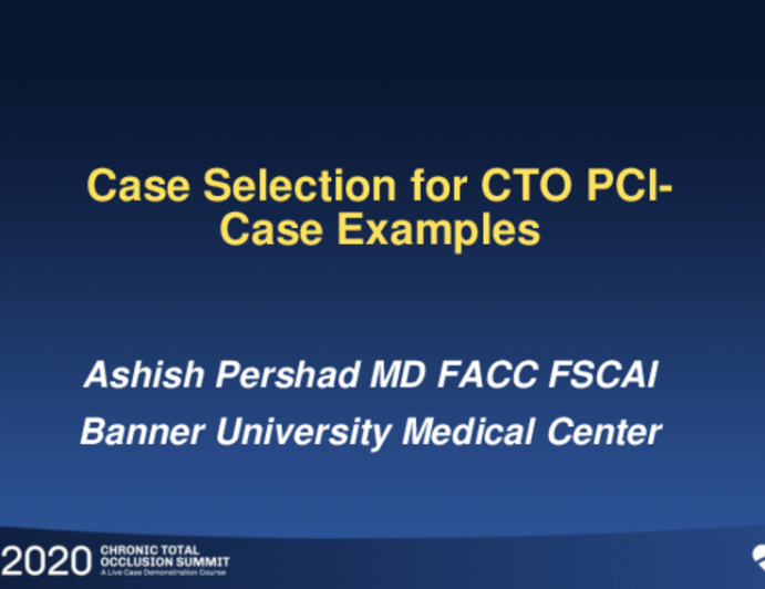 Case Selection for CTO PCI: Case Examples
