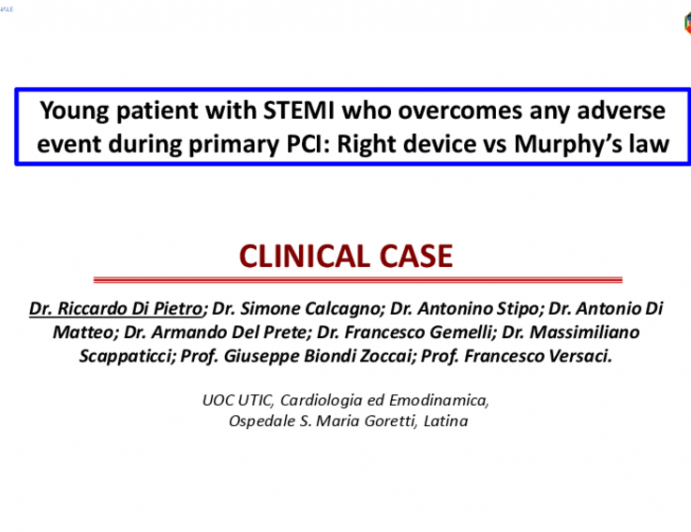 Young patient with STEMI who overcomes any adverse event during primary PCI: Right device vs Murphy's law