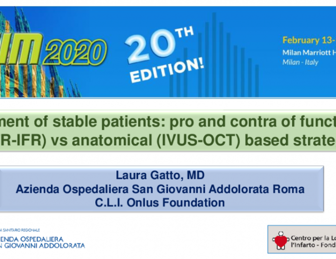 Treatment of stable patients: pro and contra of functional (FFR-IFR) vs anatomical (IVUS-OCT) based strategy
