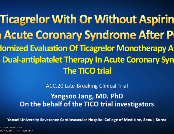 Ticagrelor With or Without Aspirin in Acute Coronary Syndrome After PCI: Randomized Evaluation Of Ticagrelor Monotherapy After 3- month Dual-antiplatelet Therapy In Acute Coronary Syndrome The TICO trial